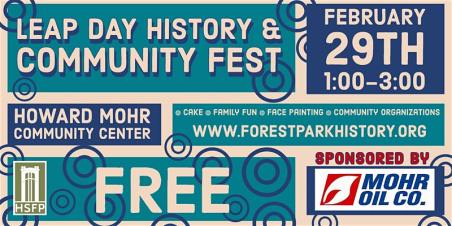 Leap Day History and Community Festival | The Historical Society is celebrating all that makes Forest Park great.