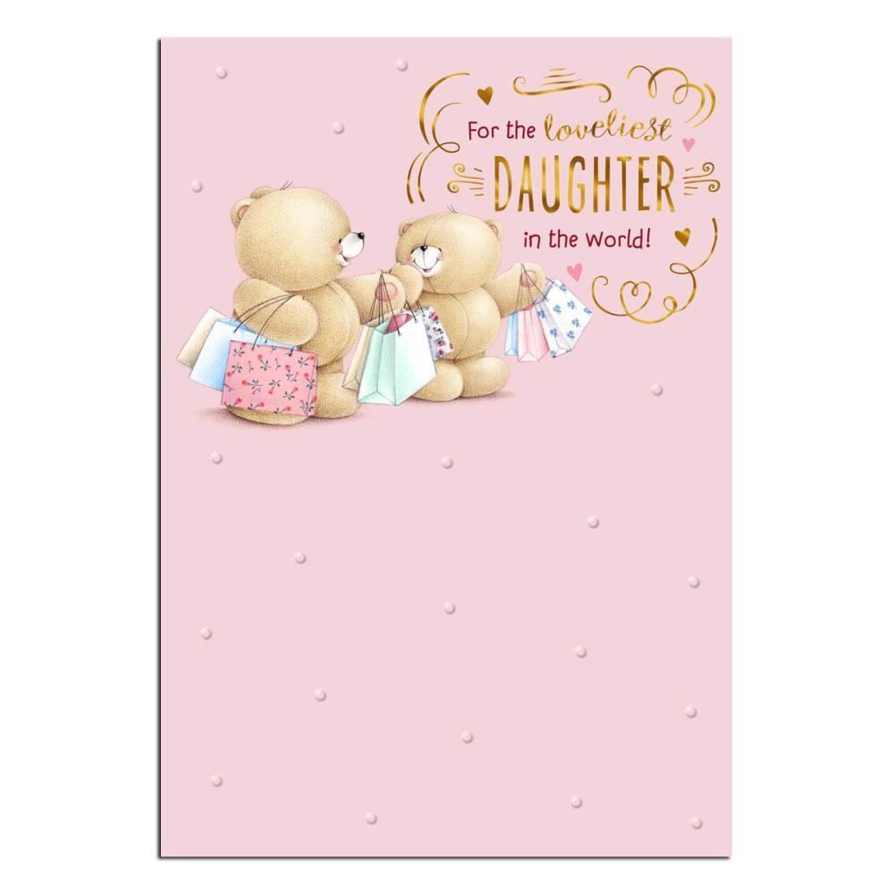 Loveliest Daughter Forever Friends Birthday Card Forever