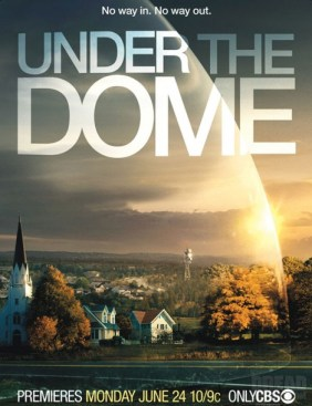 Under the Dome - Book Adaptations to TV