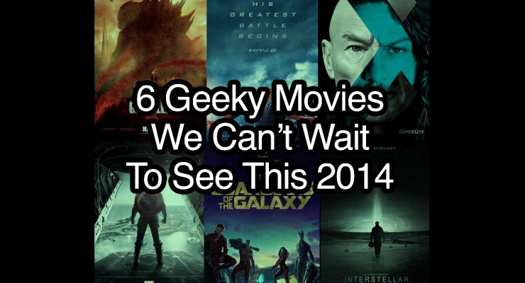6 Geeky Movies - featured
