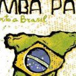 Música Samba pa ti (Un tributo a Brasil)