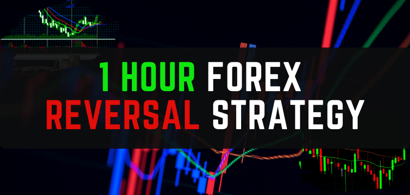 1h FOREX trading REVERSAL STRATEGY