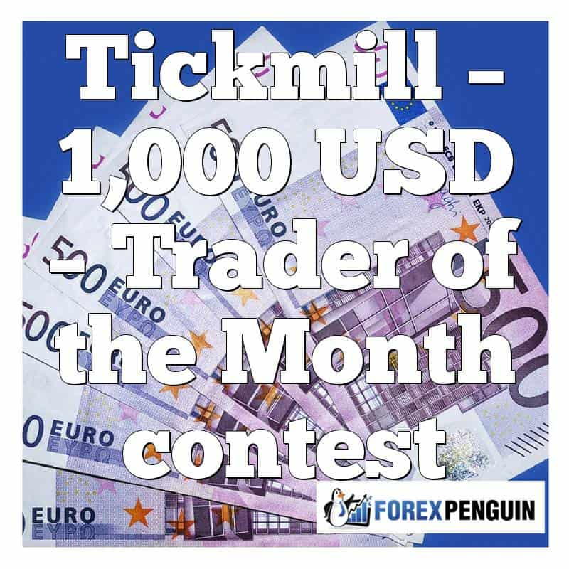 Tickmill – 1,000 USD – Trader of the Month contest
