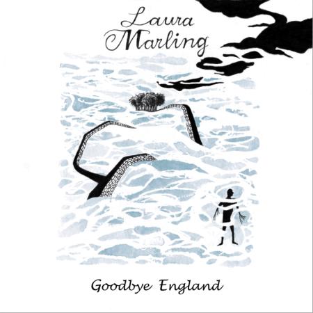 Goodbye England (Laura Marling)