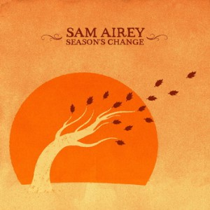sam airey seasons change