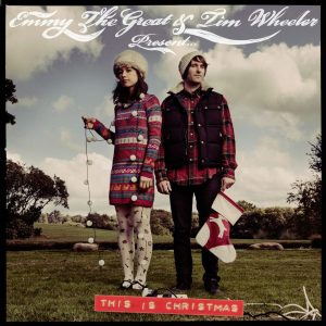 for folk's sake emmy the great and tim wheeler this is christmas