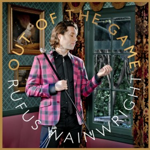 For Folk's Sake Rufus Wainwright Out of the Game album cover.
