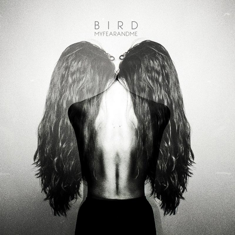 Album | Bird – My Fear and Me