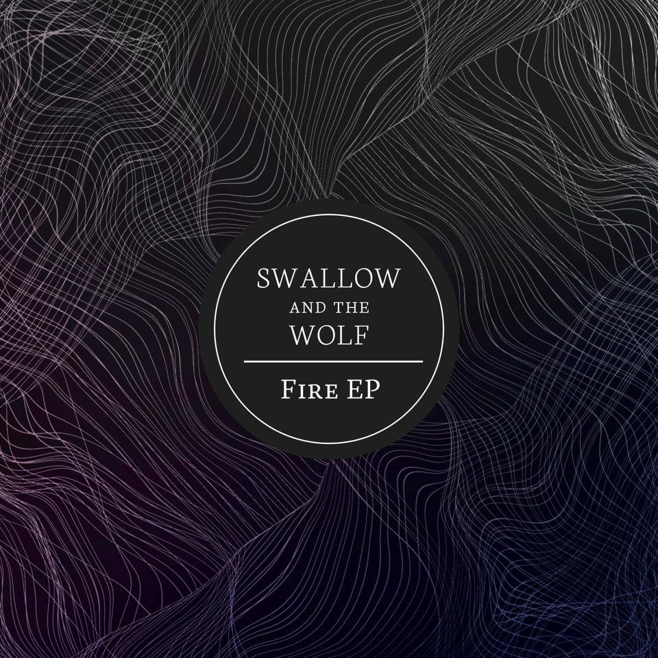 EP | Swallow and the Wolf – Fire