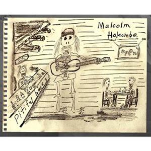 Malcolm-Holcombe-Pitiful-Blues