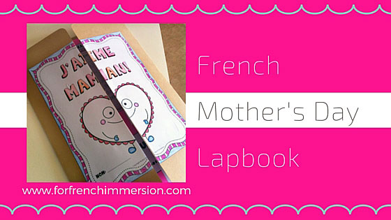 French Mother's Day Lapbook - un lapbook pour la fête des mères. Can also be used to celebrate grandmothers, aunts, and other important women in a student's life!