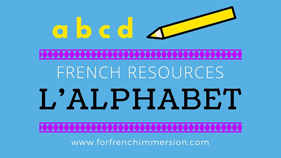 French Alphabet Resources: a collection of French classroom printable activities to teach, practice and review the alphabet. L'alphabet français.