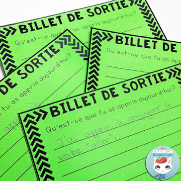 "French Exit Tickets (les billets de sortie) are great formative assessment that super easy to implement. All you need to get started tomorrow is paper and question/prompts and you can start by asking: ""Qu'est-ce que tu as appris aujourd-hui?"" Blog post includes a free printable!"