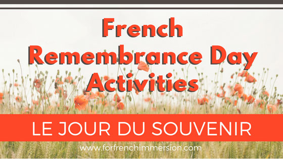 French Remembrance Day Classroom Activities For French Immersion