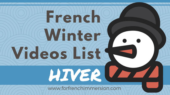 French Winter Videos List: great French videos for kids to practice winter-related vocabulary! Pour l'hiver!