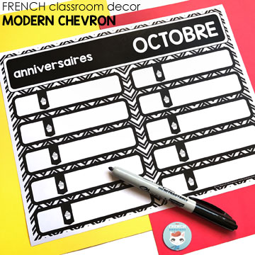French Classroom Decor Modern Chevron: birthday posters (version 1). A beautifully-decorated French classroom with little color ink use!