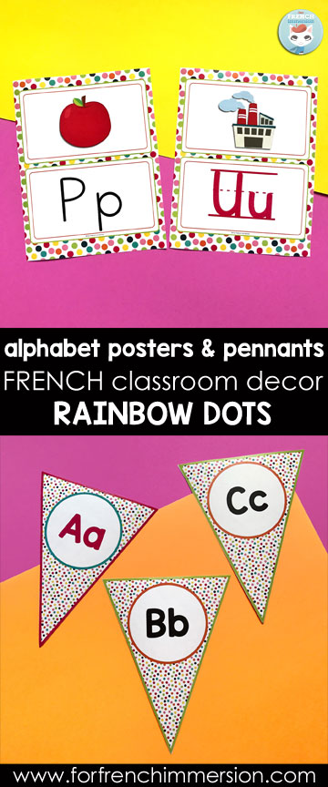 French Classroom Decor Rainbow Dots: alphabet posters in different versions. Wouldn't you like your French classroom decorated with colorful dots? Just get this decor set and print all the items your need.