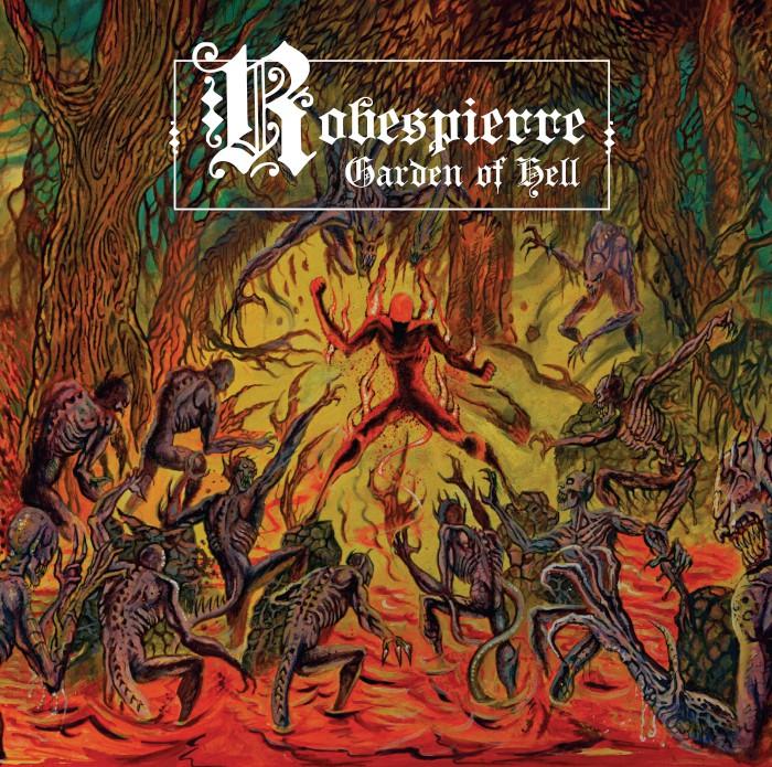 ROBESPIERRE – Garden of Hell