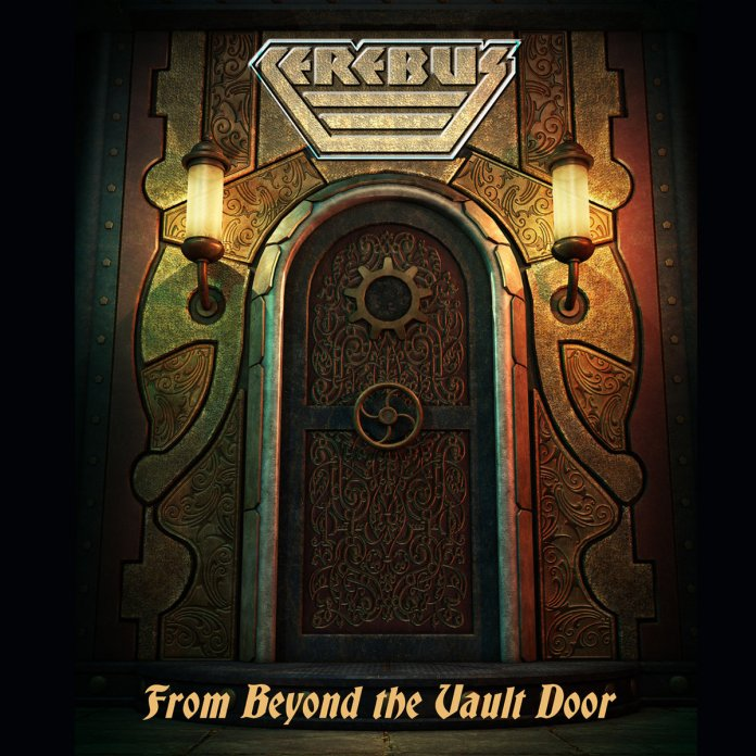CEREBUS – From Beyond the Vault Door