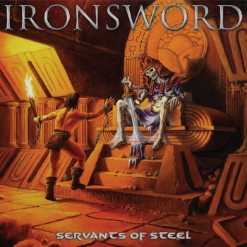 IRONSWORD – Servants of Steel