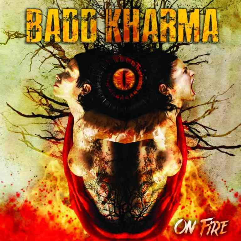 BADD KHARMA – On Fire