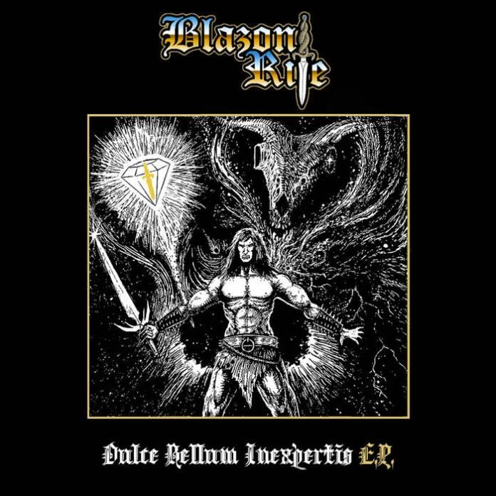 BLAZON RITE – Dulce Bellum Inexpertis