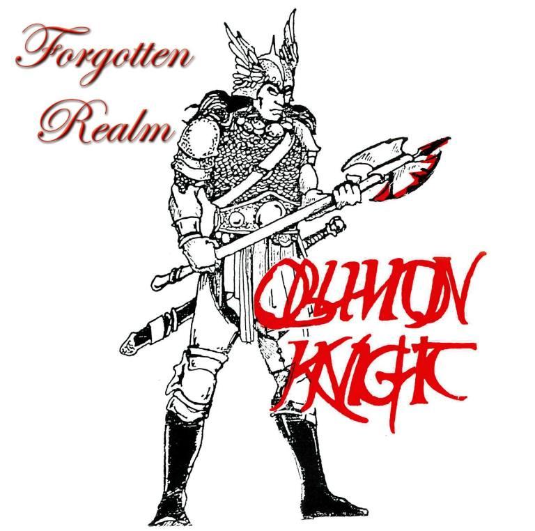 OBLIVION KNIGHT – Forgotten Realm