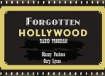 forgotten Hollywood Radio Show