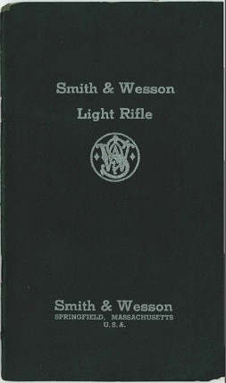 Smith & Wesson Model 1940 Light Rifle manual