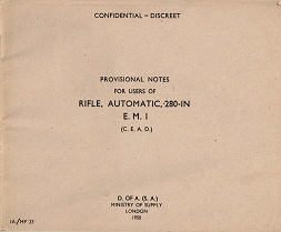 Provisional Notes for Users of the Rifle, Automatics, .280in, EM1 (English, 1950)
