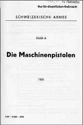 Schwiezerische Armee - Die Maschinenpistolen (German, 1955)