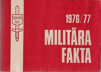 Militara Fakta 1976-77 (Swedish)