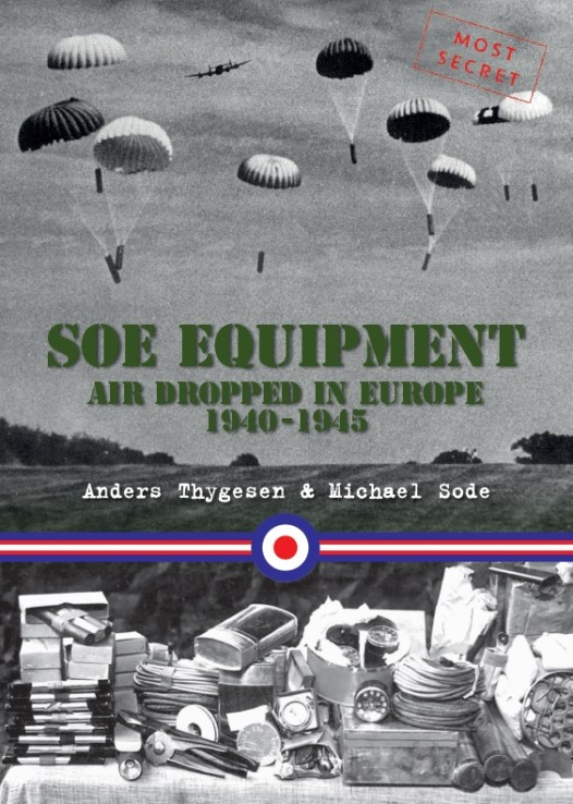 SOE Equipment Air Dropped in Europe 1940-1945