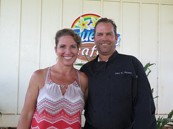 Michelle and John Adams have owned Anuenue Cafe in Po'ipu for just over a year, and it is an instant success. Find them soon at their new BBQ place at Po'ipu Athletic Club.
