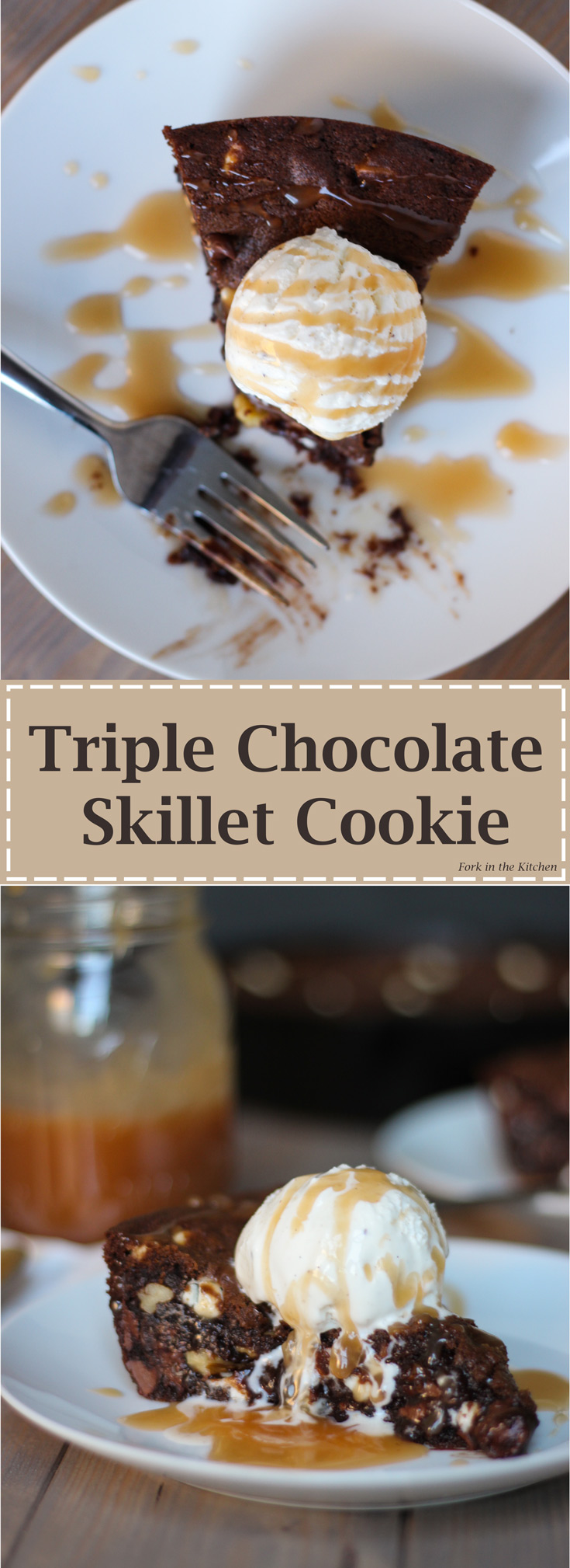 Triple Chocolate Skillet Cookie - a dangerously delicious dessert!