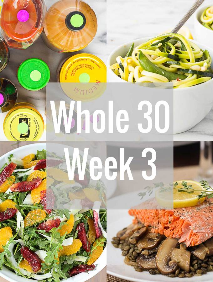 Whole 30 Week 3 // Fork in the Kitchen