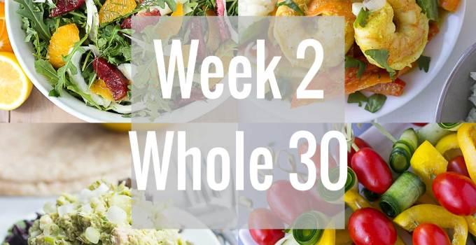Whole 30: Week 2