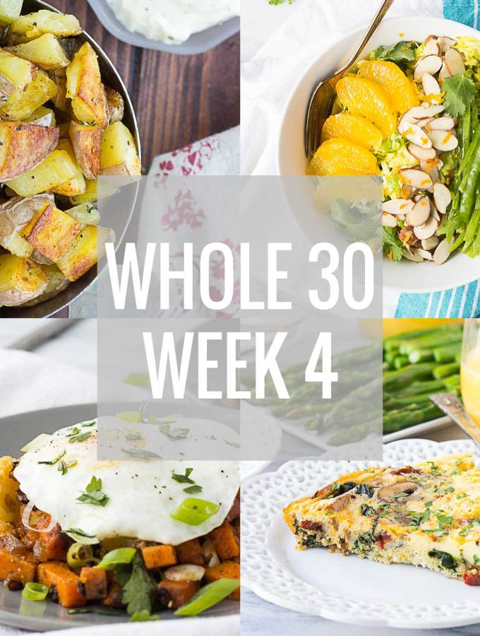Whole 30 Week 4 // Fork in the Kitchen