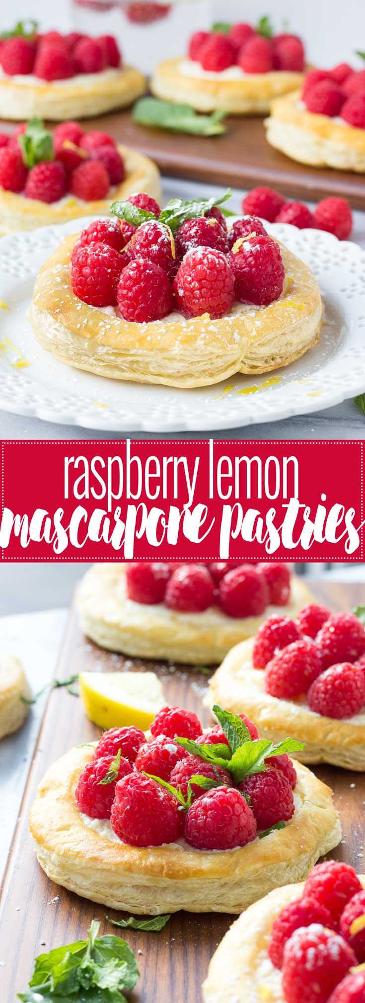 Raspberry Lemon Mascarpone Pastries - Light, flaky Puff Pastry Sheets filled with creamy mascarpone and lemon zest, topped with ripe raspberries and fresh mint - THE recipe for spring brunch!