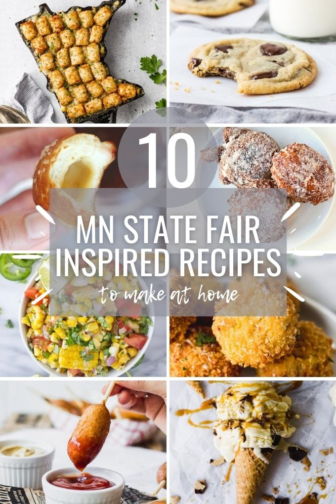 """collage of photos with text """"mn state fair inspired recipes to make at home"""""""
