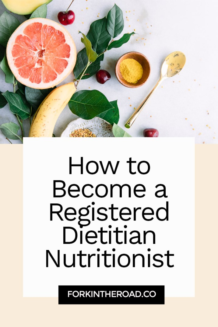 """The words """"How to Become a Registered Dietitian Nutritionst"""" in black writing on a white and cream background with a photo of yellow fruit."""
