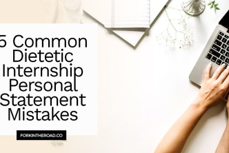 """Hands typing a dietetic internship personal statement with the words """"5 common dietetic internship personal statement mistakes"""" in black writing."""