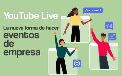 YouTube Live   La nueva forma de hacer eventos de empresa
