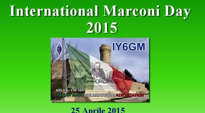 25 Aprile 2015 Giornata Internazionale Marconi (I.M.D)