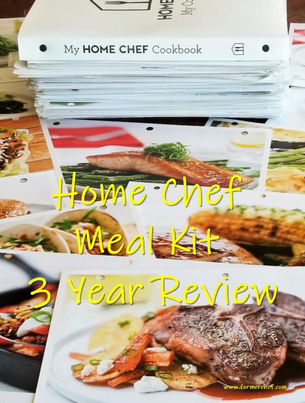Home Chef Meal Kit Three Year Review