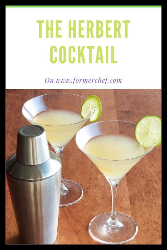 The Herbert Cocktail on formerchef.com
