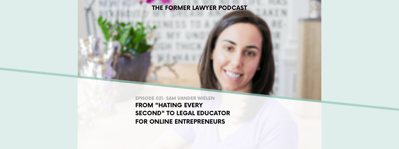 "021 Sam Vander Wielen: From ""Hating Every Second"" to Legal Educator for Entrepreneurs"