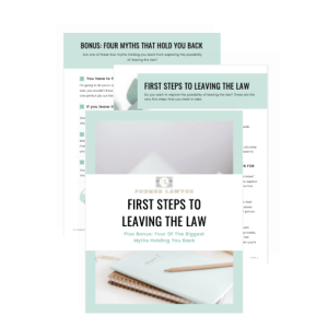 First Steps To Leaving The Law free guide