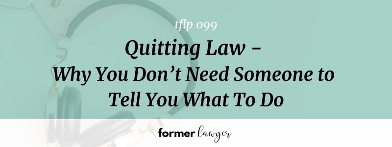 quitting law