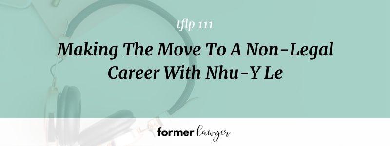 Move To A Non-Legal Career